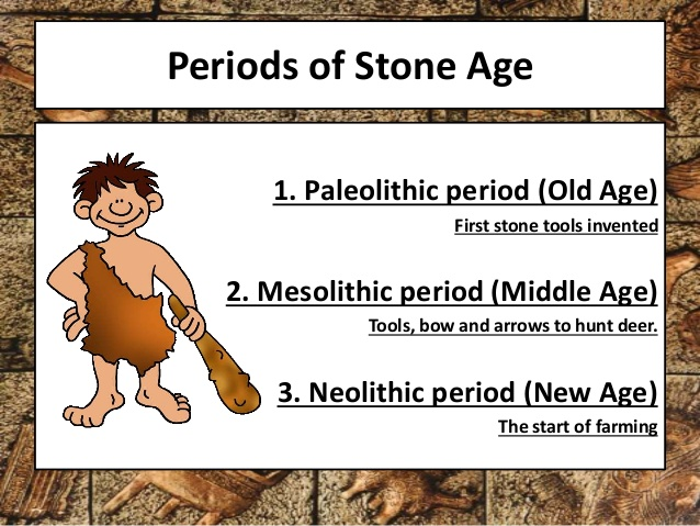 the paleolithic and neolithic periods In paleolithic and neolithic times tools were made of stone  apart of that there are fundamental differences between paleolithic and neolithic time periods.