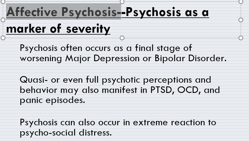 PSYCHOSIS (B&B 6) Flashcards   Memorang